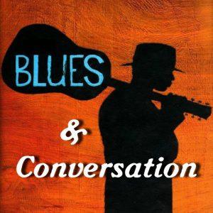Blues & Conversation